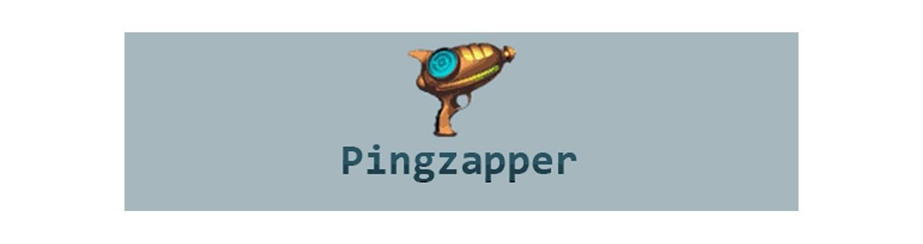 Pingzapper
